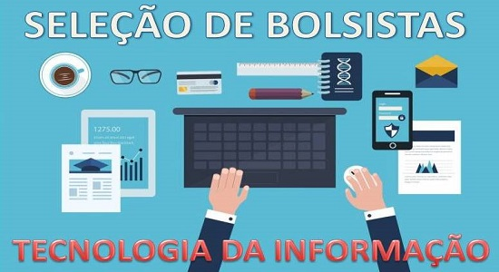 Divisão de Tecnologia da Informação abre seleção para bolsistas