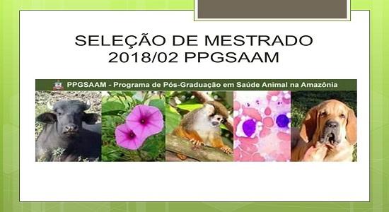 Programa de Pós-Graduação em Saúde Animal na Amazônia divulga edital de seleção para Mestrado