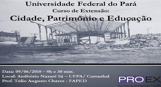 Curso de extensão vai abordar Cidade, Patrimônio e Educação