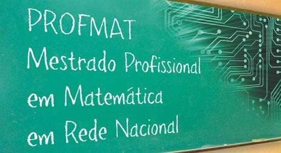 Mestrado Profissional em Matemática em Rede Nacional inscreve para processo seletivo