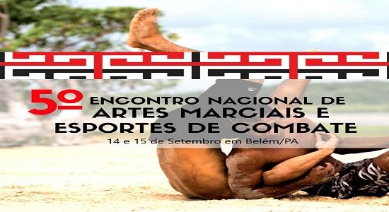 UFPA irá promover o 5º Encontro Nacional de Artes Marciais e Esportes de Combate (ENAMEC)