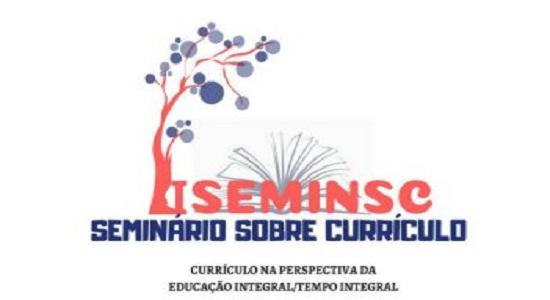 Seminário vai abordar currículo na perspectiva da educação integral