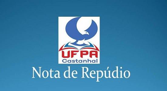 Coordenação do Campus de Castanhal repudia atos de violência contra membros da comunidade acadêmica