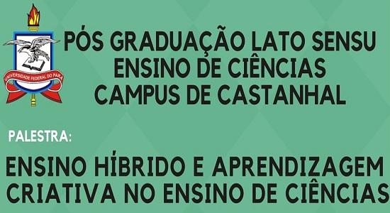 Metodologias criativas para o ensino de Ciências serão debatidas em palestra no Campus de Castanhal
