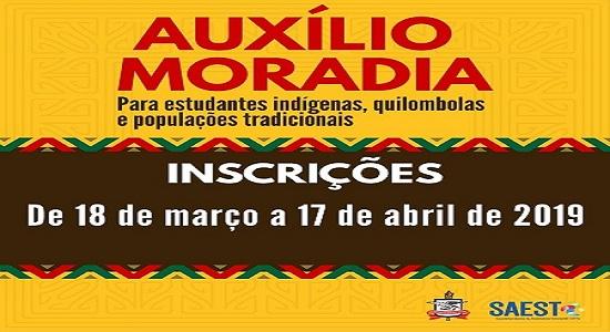 Processo Seletivo para Auxílio Moradia destinado a discentes indígenas, quilombolas e de populações tradicionais inscreve até dia 17