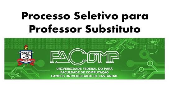 Faculdade de Computação divulga edital de Processo Seletivo Simplificado para Professor Substituto