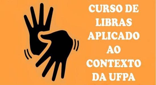 Curso de Libras pretende capacitar servidores e funcionários da UFPA/Castanhal