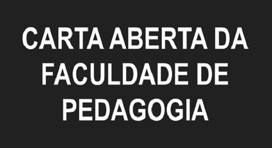 Faculdade de Pedagogia divulga carta aberta à comunidade acadêmica