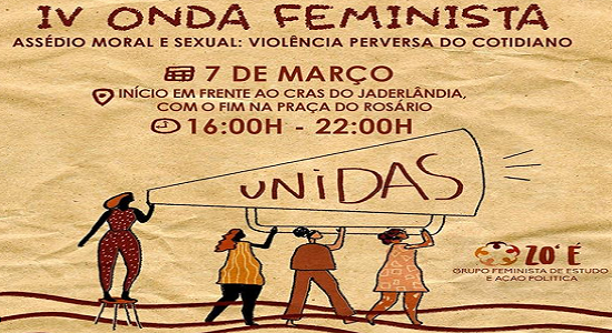 IV Onda Feminista traz debates sobre assédio moral e sexual contra mulheres