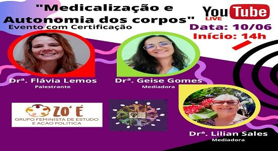 """Live debate o tema """"Medicalização e autonomia dos corpos"""""""