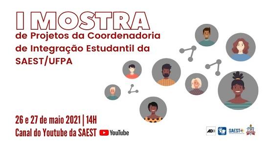 Saest realiza chamada para I Mostra de Projetos da Coordenadoria de Integração Estudantil