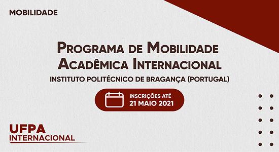 Programa de Mobilidade Acadêmica Internacional recebe inscrições para o Instituto Politécnico de Bragança