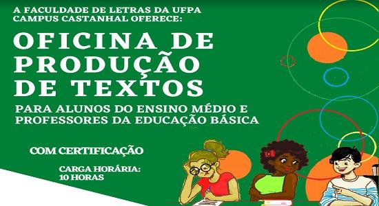 Alunos de Letras Português da UFPA Campus Castanhal ofertam oficina on-line de redação