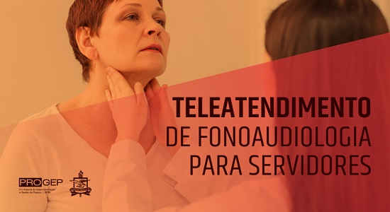Progep oferta teleatendimento de fonoaudiologia para servidores da UFPA