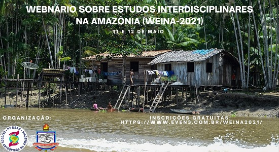 PPGEAA realiza Webnário de Estudos Interdisciplinares na Amazônia nos dias 11 e 12 de maio